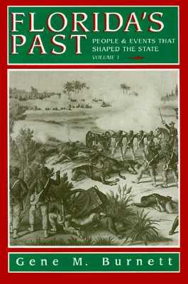 Florida's Past By Burnett, Gene M.